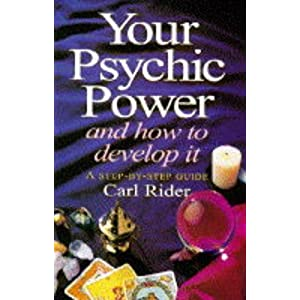 Your Psychic Power: A Practical Guide to Developing Your Natural Clairvoyant Abilities