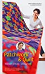 Patchwork & Quilt - Kostbare Unikate...