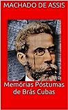 Mem�rias P�stumas de Br�s Cubas (Portuguese Edition)