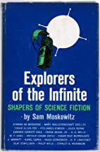 Explorers of the Infinite by Mary…