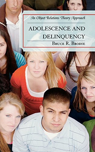 Adolescence and Delinquency: An Object-Relations Theory Approach PDF