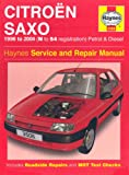 Citroen Saxo Petrol and Diesel Service and Repair Manual: 1996 to 2004 (Haynes Service and Repair Manuals)