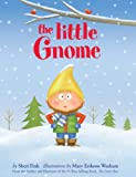 The Little Gnome (The Little Series Book 2)