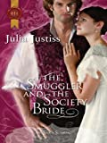 The Smuggler and the Society Bride (Harlequin Historical)