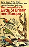 The Hamlyn Guide to Birds of Britain and Europe (0601070658) by Brunn, Bertel and Singer, Arthur