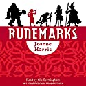 Runemarks (       UNABRIDGED) by Joanne Harris Narrated by Sile Bermingham