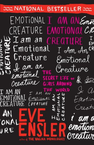 Eve Ensler - I Am an Emotional Creature