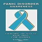 Panic Disorder Awareness: Mental Health Awareness, Book 1 Hörbuch von Patricia A Carlisle Gesprochen von: Gene Blake