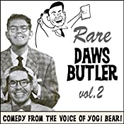 Rare Daws Butler, Volume 2: More Comedy from the Voice of Yogi Bear! | [Daws Butler]