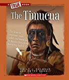 img - for The Timucua (True Books: American Indians (Hardcover)) book / textbook / text book