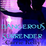 Dangerous Surrender | Carrie Kelly