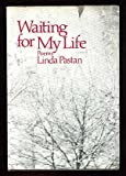 Waiting for My Life: Poems