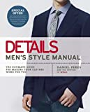 Details Men&#039;s Style Manual: The Ultimate Guide for Making Your Clothes Work for You