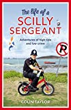 The Life of a Scilly Sergeant