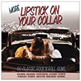 More Lipstick On Your Collarby Various Artists