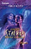 img - for Ghost Stalker (Harlequin Nocturne) book / textbook / text book