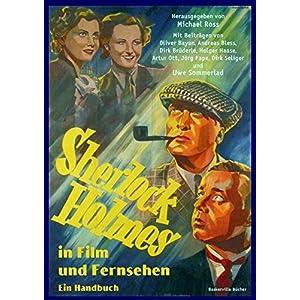 Sherlock Holmes in Film und Fernsehen: Ein Handbuch