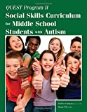 img - for Quest Program II: Social Skills Curriculum for Middle School Students with Autism book / textbook / text book