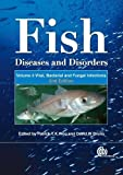 Fish Diseases and Disorders: Volume 3: Viral, Bacterial and Fungal Infections