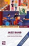Jazz band par Jane Singleton Paul