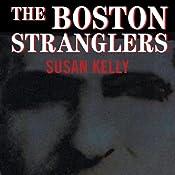 The Boston Stranglers | [Susan Kelly]
