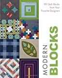 Modern Blocks: 99 Quilt Blocks from