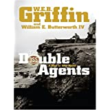 The Double Agents (Thorndike Core) ~ W. E. B. Griffin