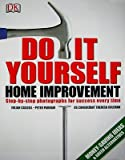 img - for Do-It-Yourself Home Improvement: A Step-By-Step Guide   [DO IT YOURSELF HOME IMPROVEMEN] [Paperback] book / textbook / text book