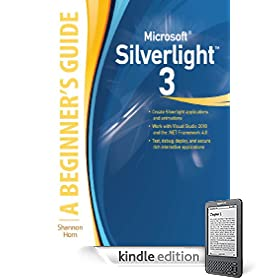 Microsoft Silverlight 3: A Beginners Guide