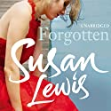 Forgotten (       UNABRIDGED) by Susan Lewis Narrated by Julie Maisey