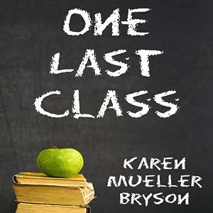 One Last Class Audiobook