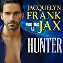 Hunter Audiobook by Jacquelyn Frank Narrated by Alexandria Wilde
