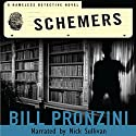 Schemers Audiobook by Bill Pronzini Narrated by Nick Sullivan