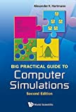 img - for Big Practical Guide to Computer Simulations 2nd Edition 2nd edition by Alexander K Hartmann (2015) Paperback book / textbook / text book