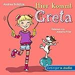 Hier kommt Greta | Andrea Schütze