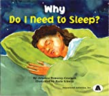 Why Do I Need to Sleep?