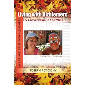 Living with Alzhiemers': A Conversation If You Will