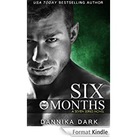Six Months (Seven Series #2) (English Edition)