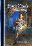Jason's Miracle: A Hanukkah Story