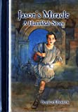 img - for Jason's Miracle: A Hanukkah Story book / textbook / text book