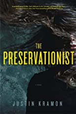 The Preservationist: A Novel