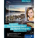 """Das Photoshop-Buch f�r digitale Fotografie. Aktuell zu Photoshop CS4von """"Maike Jarsetz"""""""