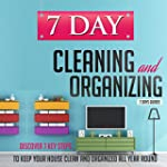 7 Day Cleaning and Organizing - Disco...