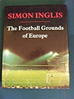 The Football Grounds of Europe