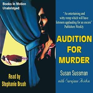 Audition for Murder: Morgan Taylor Mysteries | [Susan Sussman, Sarajane Auidon]