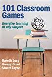 img - for 101 Classroom Games: Energize Learning in Any Subject book / textbook / text book