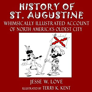 History of St. Augustine Florida Audiobook