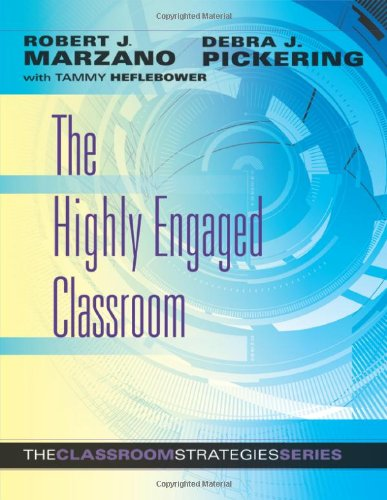 The Highly Engaged Classroom (The Classroom Strategies...
