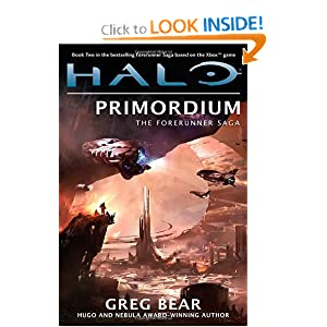 Halo: Primordium: Book Two of the Forerunner Saga (The Forerunner Saga, Book 2) by Greg Bear