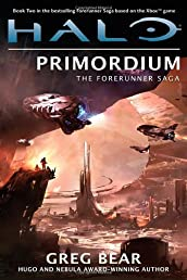 Halo: Primordium: Book Two of the Forerunner Saga (The Forerunner Saga, Book 2)